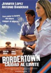 Bordertown, ciudad al límite