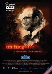 Un fueguito, la historia de Cesar Milstein
