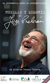 Huellas y memoria de Jorge Prelorán