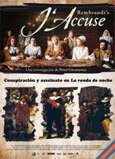 Rembrandt's J'accuse