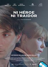 Ni héroe, ni traidor